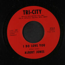 ALBERT JONES: I Do Love You 45 (Saginaw, MI, one light mark away from M-, faint