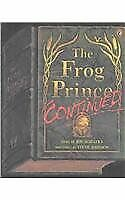 The Frog Prince Continued (Live Oak Readalongs)
