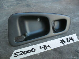Honda S2000 AP1 JDM. Factory Interior Door Handle Plastic Trim. LHS. #64