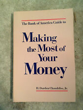 The Bank of America Guide to Making the Most of Your Money by H. Darden,Jr #2022
