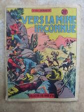 COQ HARDY 46 Vers la mine inconnue Dermèze 1950
