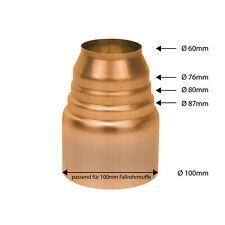 Kupfer Passkonus Reduzierung Übergang Ø 100/87-60mm Regenrohr Fallrohr CU