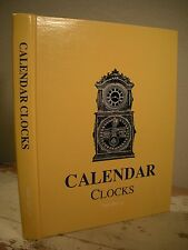 CALENDAR CLOCKS Ly 1993 HC Covers 51 Manufacturers & Inventors Horology Book