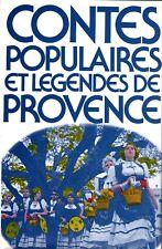 Contes populaires et légendes de Provence -  France loisirs 1979