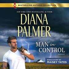 Man in Control & Take Me, Cowboy by Maisey Yates; Diana Palmer 2017 Unabridged C