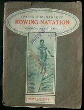 LEIN , LE ROY 1912 - Rowing-Natation Sports-Bibliothèque Lafitte aviron rudern
