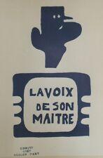 """""""DE GAULLE / LA VOIX DE SON MAITRE / MAI 68"""" Affichette entoilée TCHOU Editeur"""