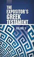 Expositors Greek New Testament 5 Volumes by W.Robertson Nicoll Bible Commentary