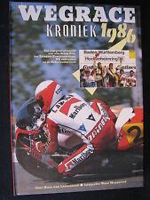 Tijl Book Wegrace Kroniek 1986 van Loozenoord / Meppelink (Nederlands) (TTC)