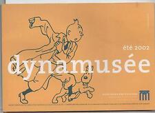 Tintin. Livret publicitaire pour l'exposition Dynamusée 2002. Bruxelles