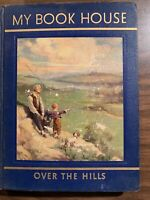 Over the hills My Book House 1948 book