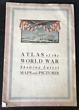 Atlas Of The World War With Maps & Photographs, 1917