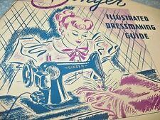 Vintage Singer Illustrated Dressmaking Guide 1936/1939 Singer Sewing Machine Co.
