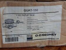 """O-Z GEDNEY GUAT 150 1 1/2"""" HAZARDOUS LOCATION OUTLET BOX TYPE T NEW OLD STOCK"""