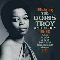 DORIS TROY I'll Do Anything - Anthology 1960-96 -New Soul CD (Kent) Northern 60s