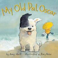 My Old Pal, Oscar: By Hest, Amy