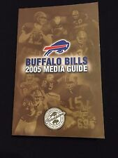 2005 BUFFALO BILLS MEDIA GUIDE- LOSMAN HOLCOMB MCGAHEE MOULDS EVANS MULARKEY