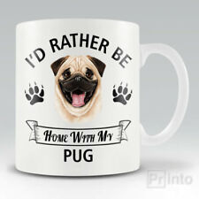 I'D RATHER BE HOME WITH MY PUG Funny mug, novelty cup dog lover gift