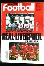 b)FRANCE FOOTBALL 26/05/1981; Real-Liverpool en final de la coupe d'Europe