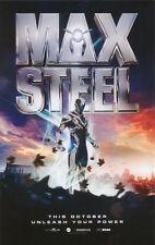MINI POSTER:MOVIE REPRO: MAX STEEL - PROMO SIZE - FREE SHIPPING !       RC34L-L