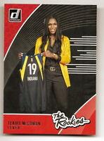 2019 DONRUSS WNBA TEAIRA McCOWAN THE ROOKIES INSERT CARD #4 (INDIANA FEVER)