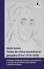 Textos de Critica Musical En El Periodico El Sol (1918-1936): Antologia y Listad