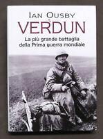 WWI - I. Ousby - Verdun - La più grande battaglia Prima Guerra Mondiale - 2002