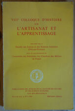 VIIIème Colloque d'Histoire sur l'Artisanat et l'Apprentissage - 1965 -
