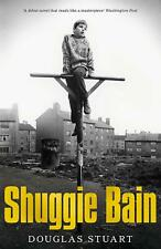 Shuggie Bain by Douglas Stuart: Shortlisted for the Booker Prize 2020
