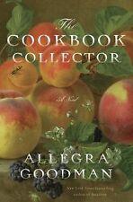 The Cookbook Collector: A Novel, Goodman, Allegra, Good Book