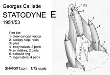 George Caillette STATODYNE E  - 1/72 scale - resin kit