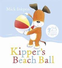 Kipper Story Book - KIPPER'S BEACH BALL by Mick Inkpen - Paperback - NEW