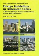 Design Guidelines in American Cities: A Review of Design Policies and -ExLibrary