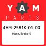 4HM-2581K-01-00 Yamaha Hose, brake 5 4HM2581K0100, New Genuine OEM Part