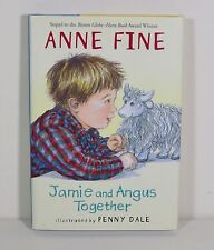 Jamie and Angus Together by Anne Fine (Hardcover)