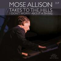 MOSE ALLISON - TAKES TO THE HILLS/I DON'T WORRY ABOUT A THING  2 VINYL LP NEU