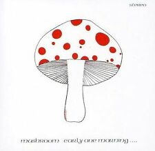 Early One Morning, Mushroom, Very Good Limited Edition
