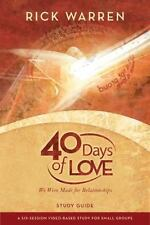 40 Days of Love : We Were Made for Relationships by Rick Warren (2009,...