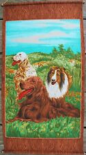 Collie, Irish & English Setter Dogs Wesco Reltex Fabric Wall Hanging Panel