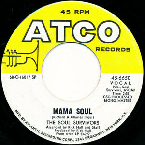 "THE SOUL SURVIVORS ""MAMA SOUL"" 7"" 45rpm 1969 ATCO, VG+! NORTHERN SOUL"