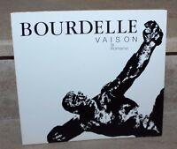 bourdelle (sculpteur)  vaison la romaine (catalogue exposition)