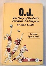 O.J. The Story of Football's Fabulous O.J. Simpson  1974  Hardcover