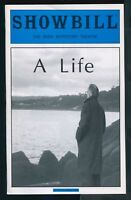 Showbill - A Life - The Iris Repertory Theatre