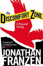 The Discomfort Zone: A Personal History by Jonathan Franzen...VGC