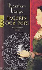 *-  JÄGERIN der ZEIT - Kathrin LANGE  tb  (2006)