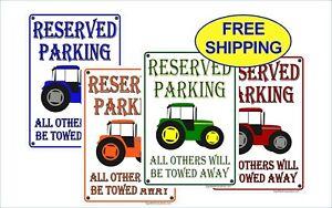 Tractor Reserved Parking sign John Deere, Massey Ferguson, Kubota -FREE SHIPPING