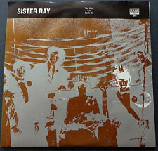 "Sister Ray - The King - 7"" Vinyl SUB POP LTD ED 1990"