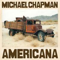 MICHAEL CHAPMAN - AMERICANA   VINYL LP NEU
