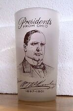 PRESIDENTS From OHIO GAY FAD 12 oz Frosted Glass Tumbler - WILLIAM McKINLEY