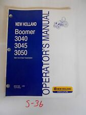 3040 3045 3050 Boomer 12x12 Trans New Holland Tractor Operator's Owner's Manual
